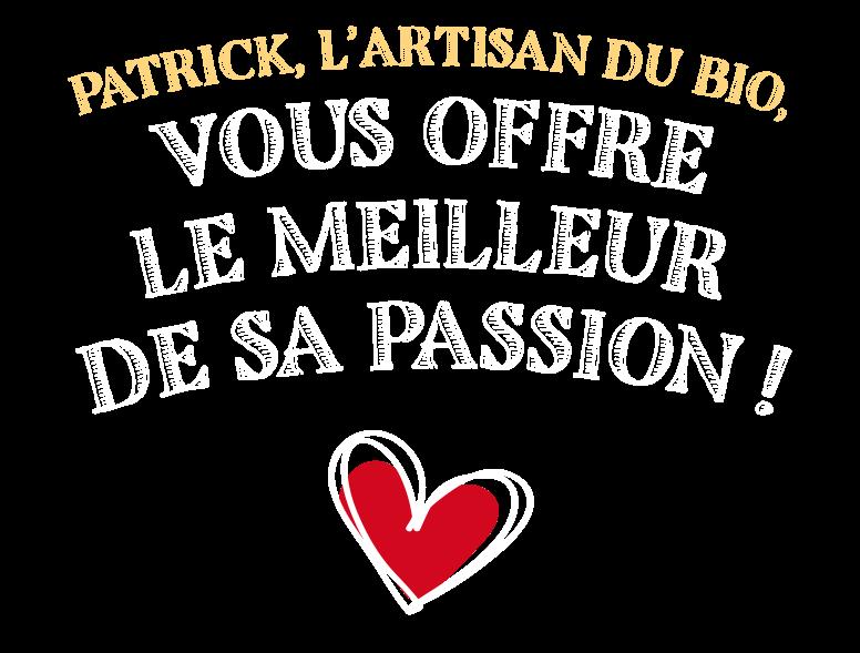 LA passion de patrick La Borie Bio